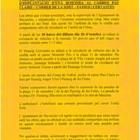Tall de circulació dels vehicles per les obres d'implantació d'una rotonda al carrer Pau Claris - carrer de la Sort - passeig Cervantes