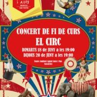 """Concert fi de curs """"El circ"""" 2019"""